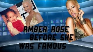 AMBER ROSE BEFORE SHE WAS FAMOUS