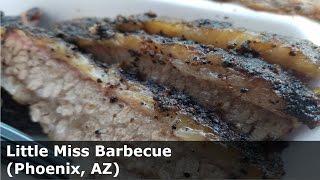 ZP Does - Little Miss BBQ (Phoenix AZ)