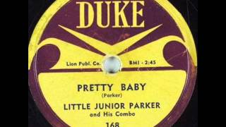 LITTLE JUNIOR PARKER  Pretty Baby  1957