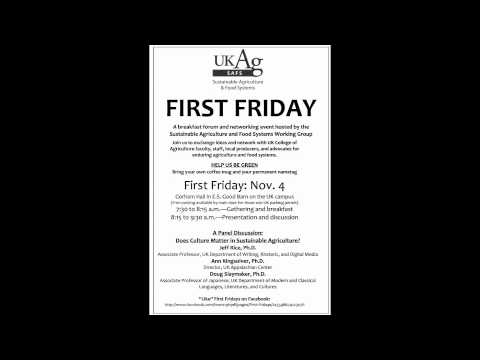 First Friday - Does Culture Matter in Sustainable Agriculture?