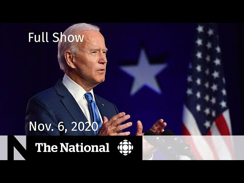 CBC News: The National | Biden's lead grows in key states as counting drawn out  | Nov. 6, 2020