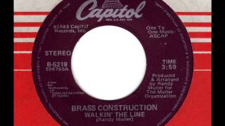BRASS CONSTRUTION  Walkin' the line