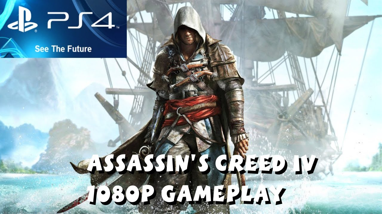Assassin S Creed Iv Black Flag Ps4 Gameplay Part 1 1080p Hd