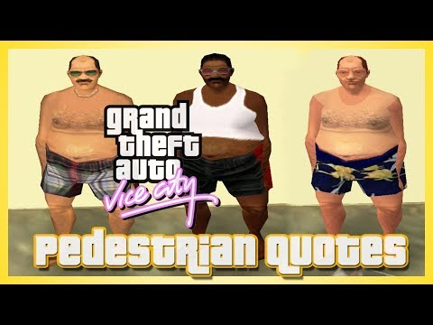 GTA Vice City Pedestrian Quotes : All Old Fat Beach Men