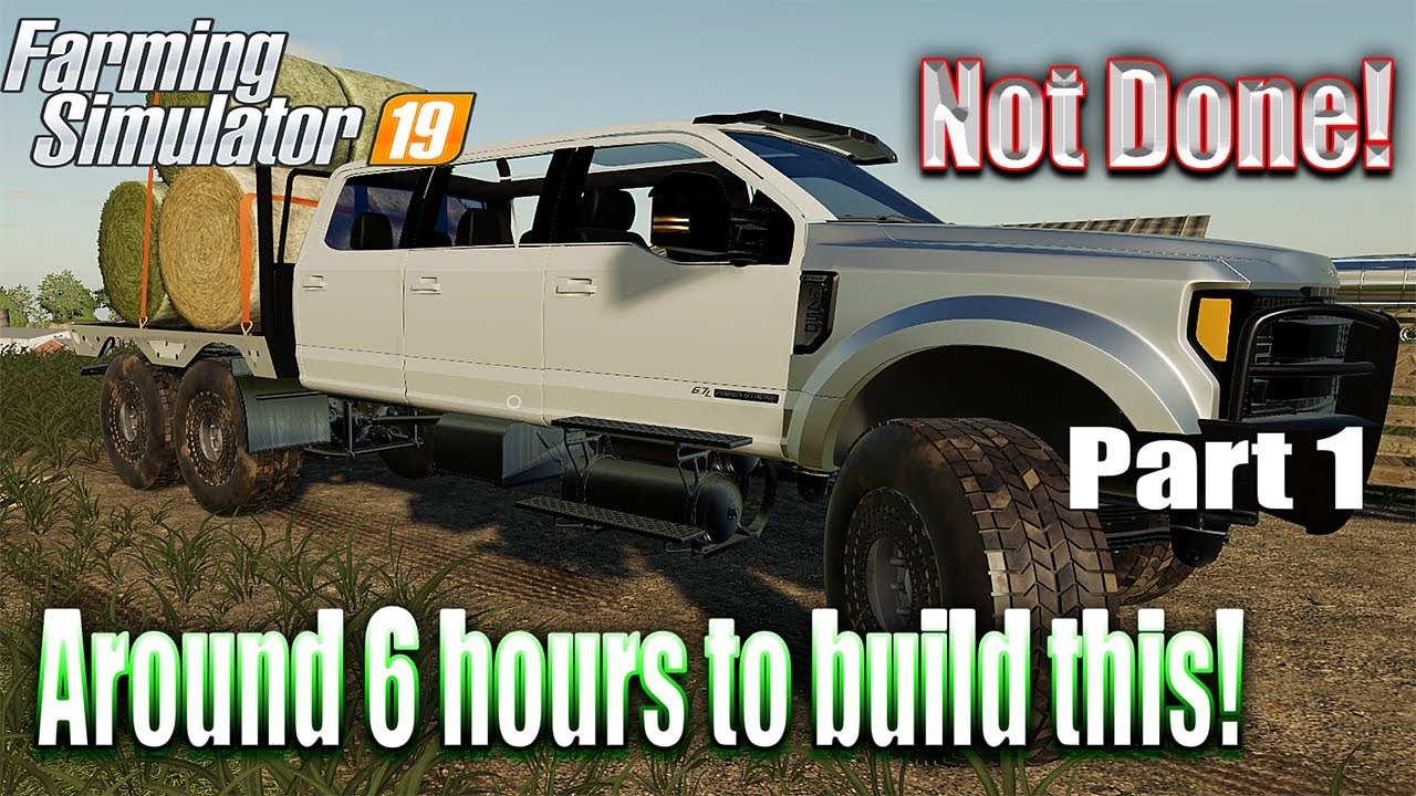 farming simulator 19 super six diesel brothers truck build only 6 hours in youtube. Black Bedroom Furniture Sets. Home Design Ideas