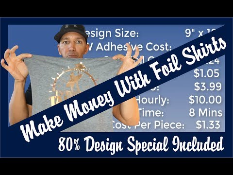 """GIVEAWAY"" Making a Foil Shirt from Start to Finish and How to Make Money for your Business"