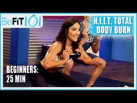 BeFiT 101: 25 min HIIT Total Body Burn Beginners Workout