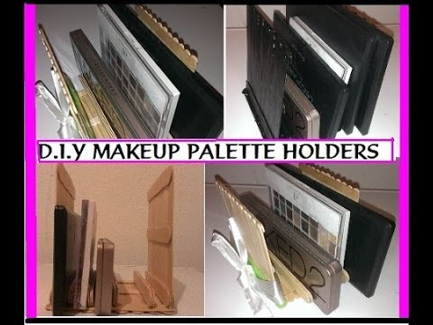 DIY: Makeup Palette Organizer/Holders USING POPSICLE STICKS (will ...