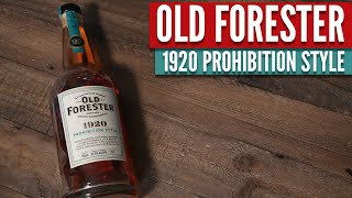 Old Forester 1920 Bourbon Review | The Whiskey Dictionary