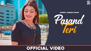 Pasand Teri (Lyrical Video) Anmol Gagan Maan | Latest Punjabi Songs 2020 | New Punjabi Songs 2020