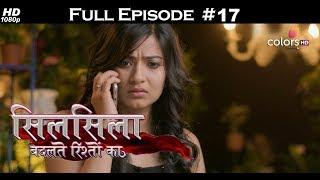 Silsila Badalte Rishton Ka - 26th June 2018 - सिलसिला बदलते रिश्तों का  - Full Episode
