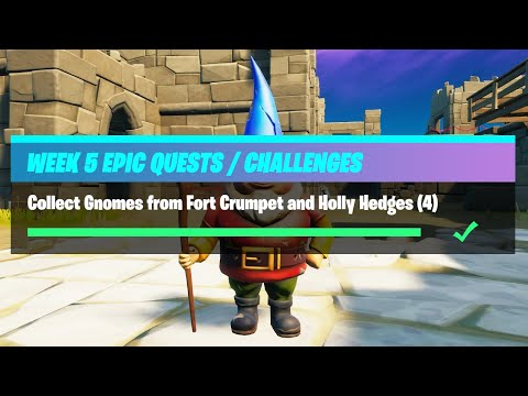Collect Gnomes from Fort Crumpet and Holly Hedges (4) - Fortnite Week 5 Challenges