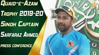 Quaid-e-Azam Trophy 2019-20 | Sindh Captain Sarfaraz Ahmed press conference at NSK | PCB