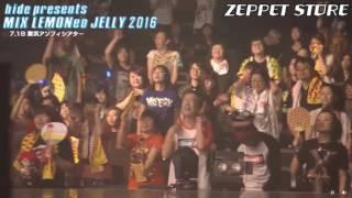 hide presents MIX LEMONeD JELLY 2016 ZEPPET STORE x 咲良菜緒(チーム...