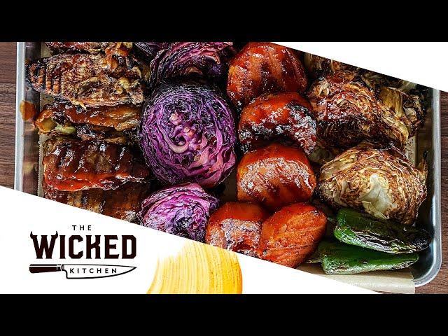 VEGAN BBQ 3x MAINS | GRILLED VEG BONANZA! | The Wicked Kitchen