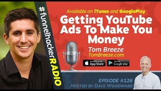 Tom Breeze, Getting YouTube Ads To Make You Money