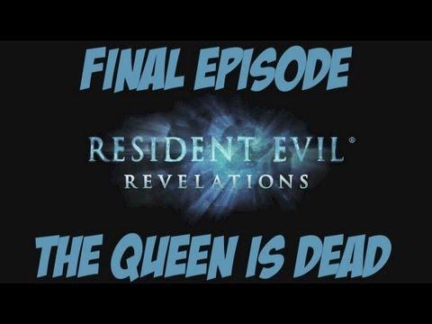Resident Evil: Revelations - Episode 12: The Queen Is Dead + Ending