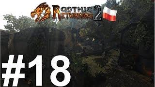 Gothic 2 NK : Returning 2.0 (18) - Czystki