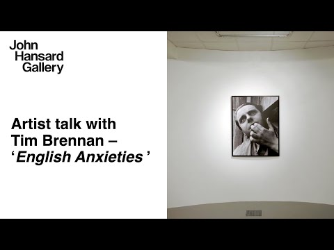 Curator talk with Tim Brennan,'English Anxieties', John Hansard Gallery, 2009