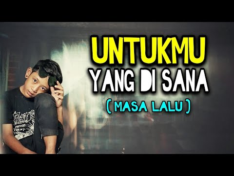 UNTUKMU YANG DI SANA | MASA LALU - COVER MARA FM