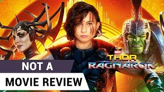 Thor: Ragnarok | Not A Movie Review | Sucharita Tyagi
