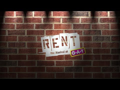 Rent the Musical at G-A-Y