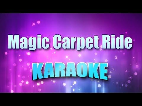 Steppenwolf - Magic Carpet Ride (Karaoke version with Lyrics)