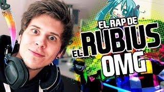 EL RAP DEL RUBIUS OMG 🎤😄 RiusPlay!! @Rubiu5