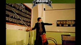 Oasis - To Be Where There
