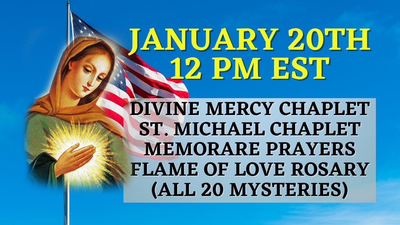 Prayer Event For America Divine Mercy St Michael Chaplet Flame Of Love Rosary 20 Decades Youtube