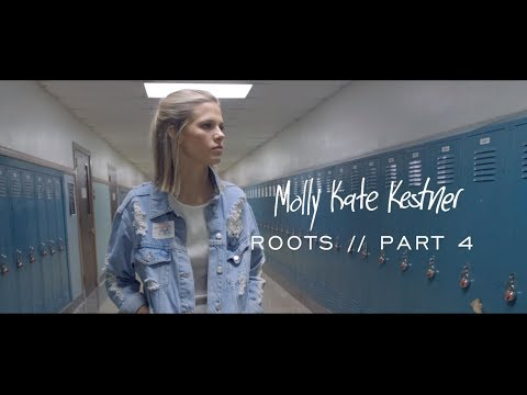 Roots Part 4 | Molly Kate Kestner