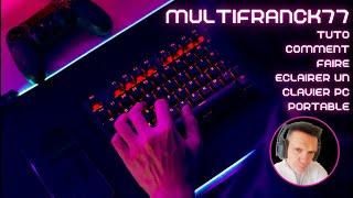 TUTO Faire éclairer le clavier sur  PC portable.🇫🇷💻🖥⌨