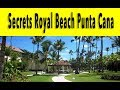 Secrets Royal Beach Punta Cana 2018