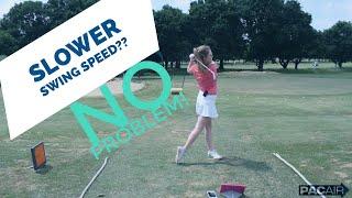 Slower swing speed? No Problem!