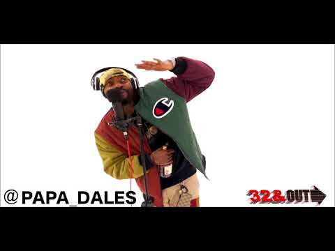 2018&39;s BEST FREESTYLES 32 & OUT  Presents : Art Daley - AKA  Papa Dales