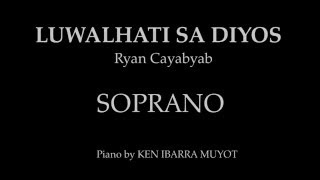 Luwalhati Sa Diyos (SOPRANO) by Ryan Cayabyab | Piano by Ken Ibarra Muyot