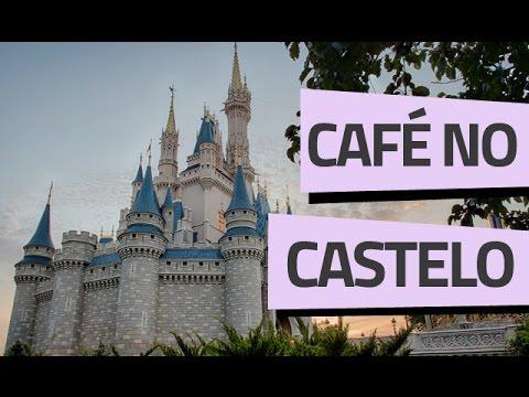 CAFÉ DA MANHÃ NO CASTELO DA CINDERELA - Vai Pra Disney?