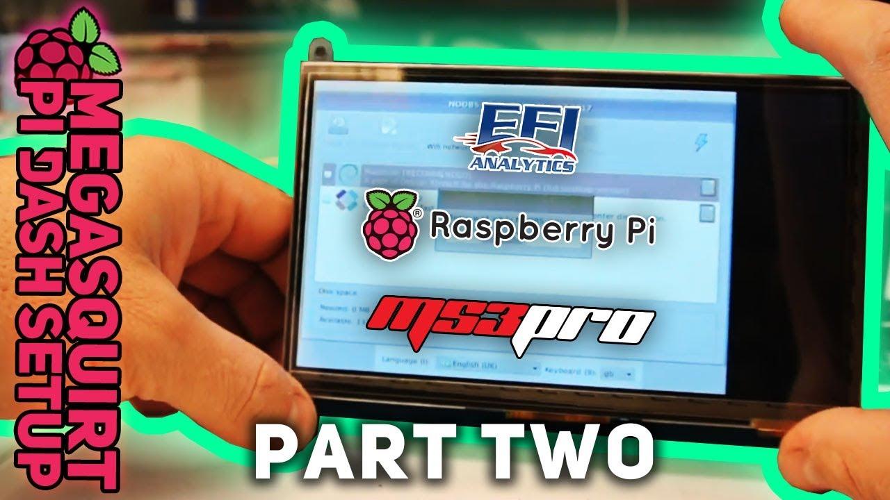 Megasquirt Dash, using Raspberry Pi 3 B+ - MPI/Standalone Trials and