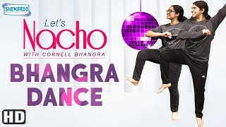 Latest Punjabi Bhangra Dance by Cornell Bhangra - Let's Nacho - Popular Dance Choreography Video