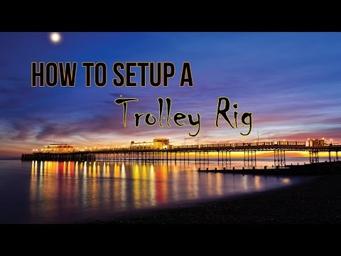How To Setup A Trolley Rig For Pier Fishing - Part 1