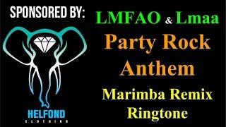 Party Rock Anthem Marimba Ringtone and Alert