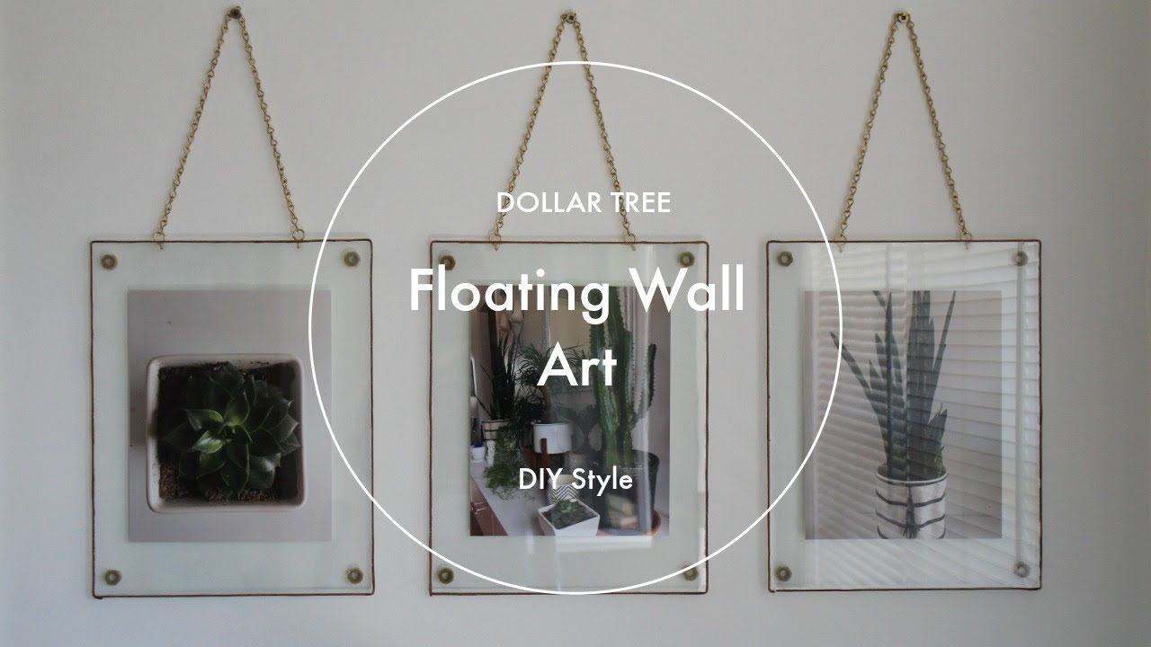 Dollar Tree Diy Floating Wall Art Youtube