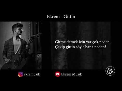 Ekrem - Gittin (Official Audio)