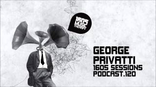1605 Podcast 120 with George Privatti