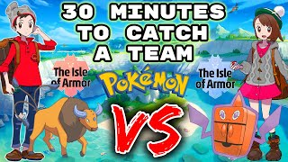 30 minutes to catch POKEMON in the ISLE OF ARMOR. Then we FIGHT!