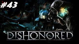 Dishonored Gameplay / Walkthrough: Executing the Lord Regent (Part 43)