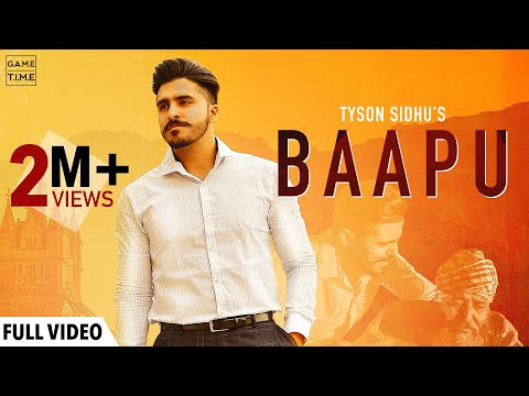 Tyson Sidhu | Baapu | Bapu | Sir Manny | Gametime | New Latest Punjabi Songs 2019