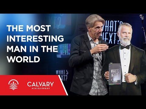The Most Interesting Man in the World - Revelation 13:1-10 - Skip Heitzig