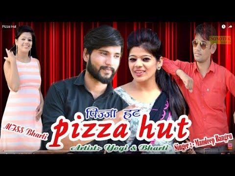New Haryanvi Song 2017   Pizza Hut   Mandeep Bangru, Miss Bharti, Yogi   Maina Haryanvi 2017