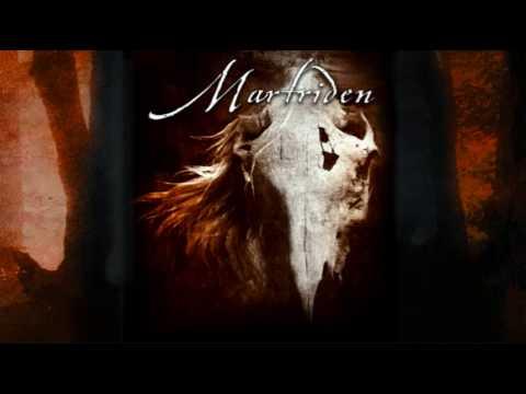 Martriden - In Death We Burn